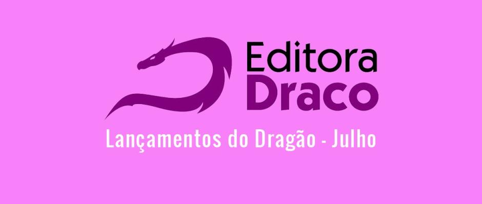 Logo Editora Draco - Lançamentos do Dragão - Julho