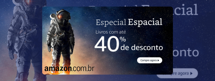 Promoção-especial-espacial-da-Amazon