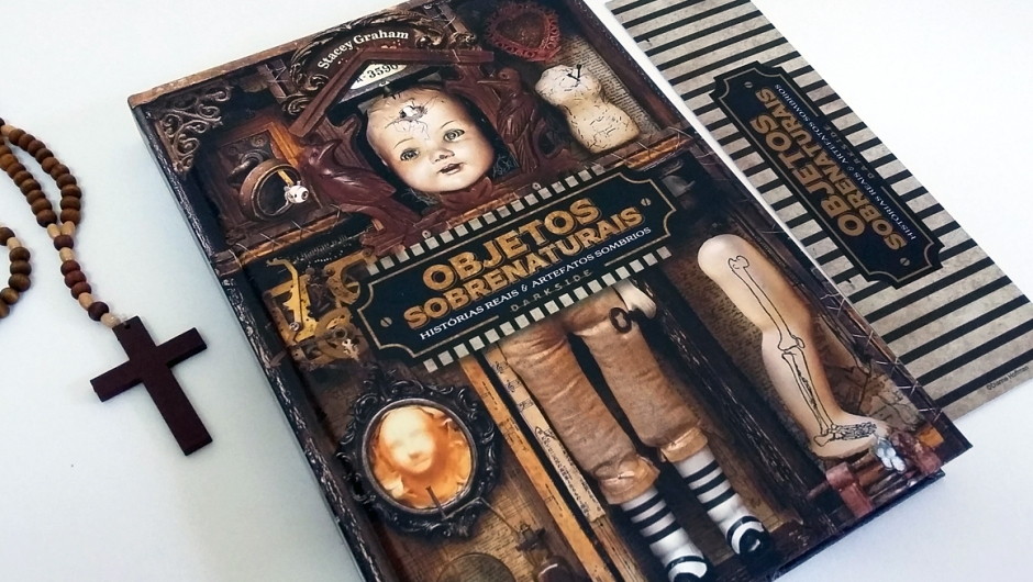 Capa do livro Objetos sobrenaturais, publicado pela DarkSide Books.