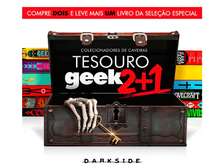 Promoção Tesouro Geek 2+1 da DarkSide Books.
