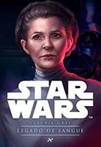 Capa do livro Star Wars Legado de Sangue, de Claudia Gray.