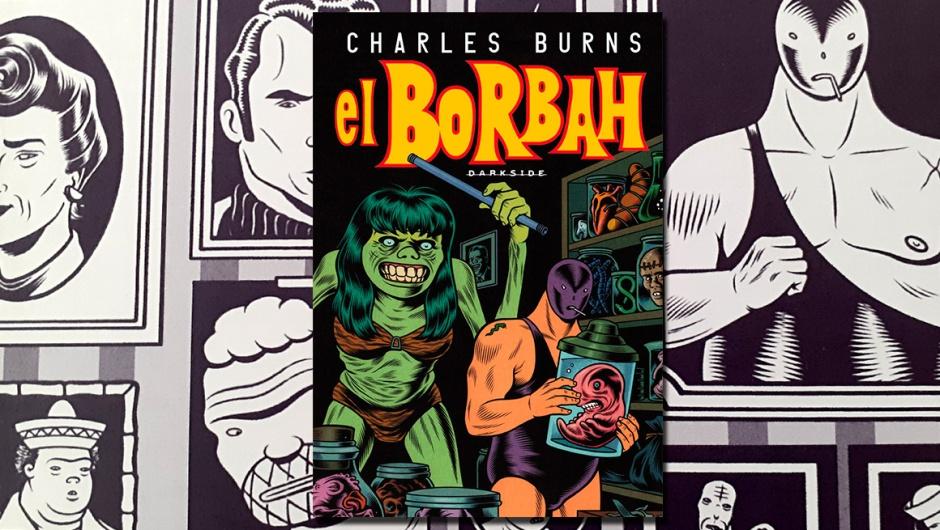 Capa da resenha de El Borbah, de Charles Burns (DarKSide).