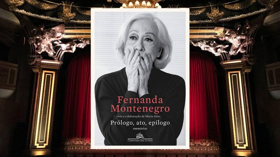 """Capa do livro """"Prólogo, ato, epílogo"""", autobiografia de Fernanda Montenegro, publicada pela Companhia das Letras."""